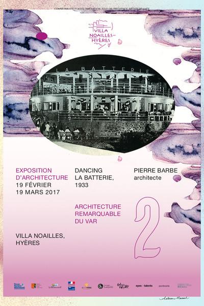 2e édition Architecture Remarquable du Var - © Villa Noailles Hyères