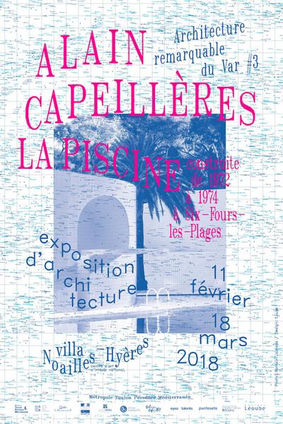 3e édition Architecture Remarquable du Var - © Villa Noailles Hyères