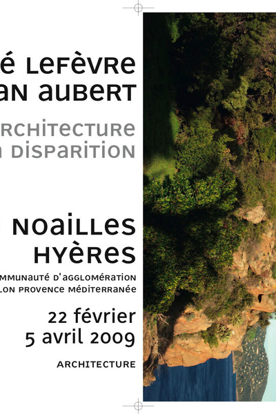 André Lefèvre et Jean Aubert - © Villa Noailles Hyères