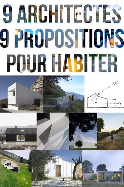 Neuf architectes, neuf propositions pour habiter - © Villa Noailles Hyères